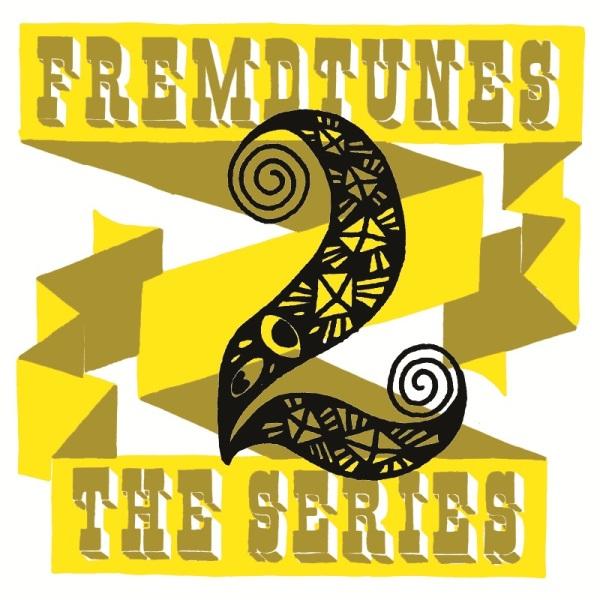 FREMDTUNES_Series_2-DEF-RGB-BEST