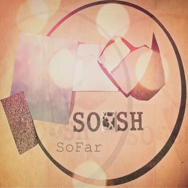 SOOSH_SO FAR_COVER DEF