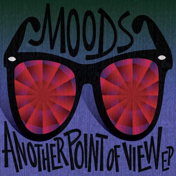 Moods - Another Point Of View EP