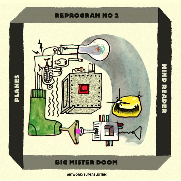 REPROGRAM_NR2 artwork by Superelectric - Planes - Mind Reader (Big Mister Doom Remix)